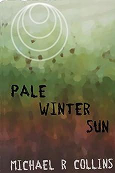 Pale Winter Sun by [Collins, Michael R]