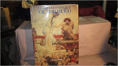 En ligne téléchargement Le grand imagier Victor Hugo pdf ebook