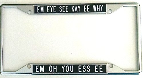 All About Signs 2 EM Eye See Kay EE WHY. License Plate Frame Black Background fits States with Tags on The top or Bottom (Plates Flower License)