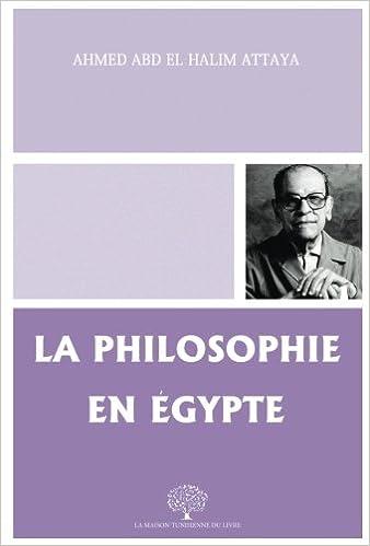 La Philosophie En Gypte French Edition Ahmed Abd El Halim Atteya 9786500273496 Amazon Books
