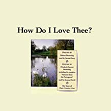 How Do I Love Thee? Their Story and Poetry