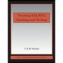 Teaching ESL/EFL Reading and Writing (ESL & Applied Linguistics Professional Series)