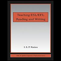 Teaching ESL/EFL Reading and Writing (ESL & Applied Linguistics Professional Series) (English Edition)