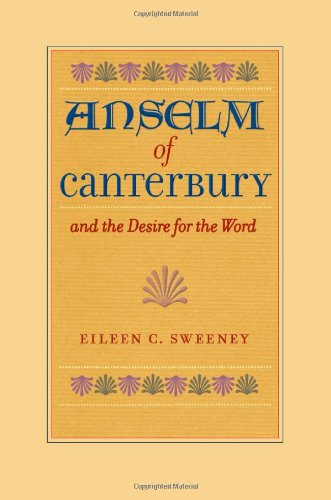 Download Anselm of Canterbury and the Desire for the Word pdf