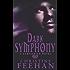 Dark Symphony: Number 10 in series (Dark Series)