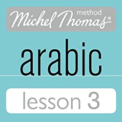 Michel Thomas Beginner Arabic, Lesson 3