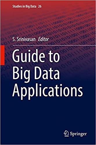 Guide to Big Data Applications Studies in Big Data