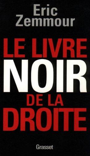 Amazon Com Le Livre Noir De La Droite Essai Francais