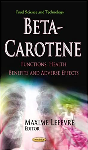 BETA CAROTENE FUNCTIONS HEALTH (Food Science and Technology)