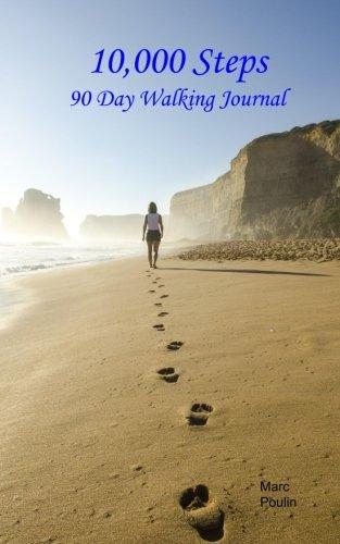 10,000 Steps: 90 Day Walking Journal