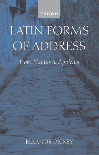 Latin Forms of Address: From Plautus to Apuleius