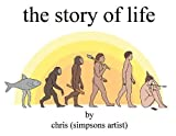 The Story of Life: more info