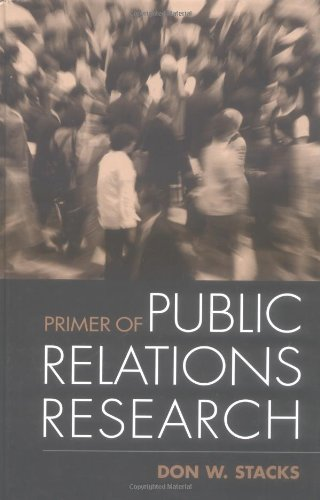 Primer of Public Relations Research by Brand: The Guilford Press