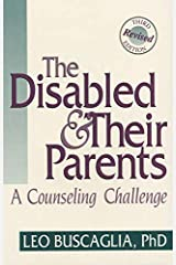 The Disabled and Their Parents Kindle Edition