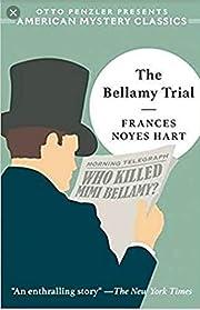The Bellamy Trial de Frances Noyes Hart