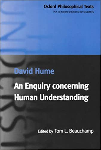 com an enquiry concerning human understanding oxford  com an enquiry concerning human understanding oxford philosophical texts 9780198752486 david hume tom l beauchamp books