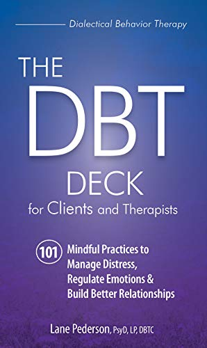 Pdf Fitness The DBT Deck for Clients and Therapists: 101 Mindful Practices to Manage Distress, Regulate Emotions & Build Better Relationships