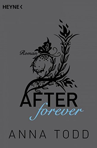 After forever: AFTER 4 - Roman
