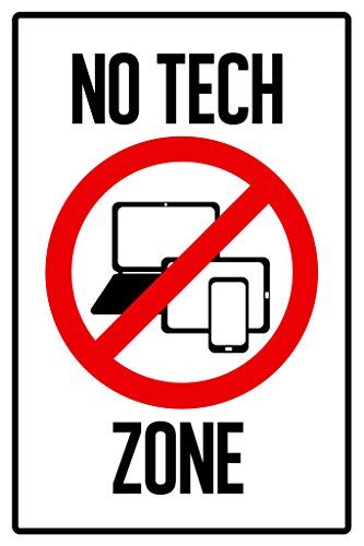 Warning Sign No Tech Zone Computers Laptop Tablet Cellular Phone Prohibited Poster 12x18