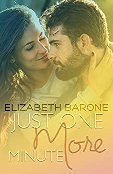 Just One More Minute by [Barone, Elizabeth]
