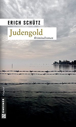 Judengold (Kriminalromane im GMEINER-Verlag)