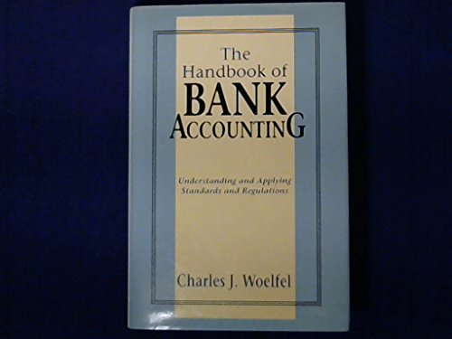 100 best selling accounting books of all time bookauthority book cover of charles j woelfel the handbook of bank accounting understanding and fandeluxe Choice Image