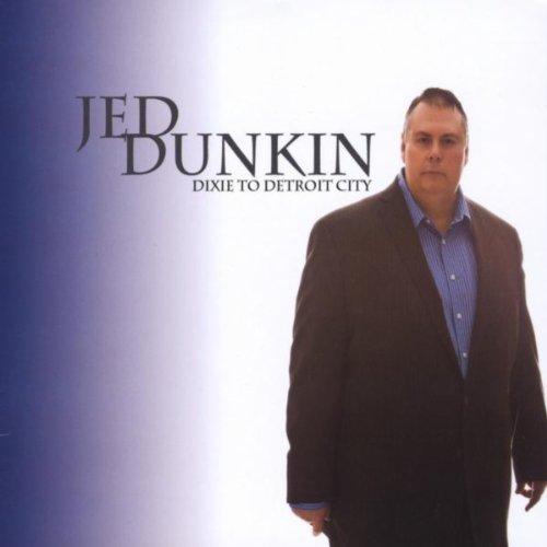 Amazon.com: Dixie To Detroit City: Jed Dunkin: MP3 Downloads