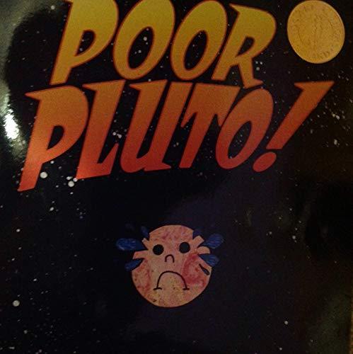 Poor Pluto! by California Third Grade Class Tokay Colon (2007-05-03)