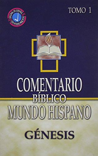 Comentario Biblico Mundo Hispano: Tomo 1 Genesis (Spanish Edition)