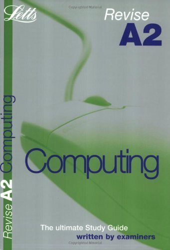Revise A2 Computing (Revise A2 Study Guide) by Letts Educational (2004-07-01) pdf
