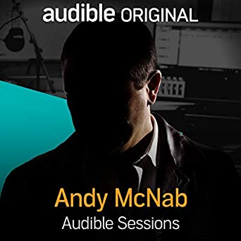 andy mcnab audible sessions free exclusive interview
