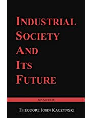 Industrial Society and Its Future: Unabomber Manifesto