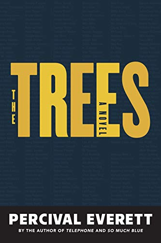 Book Cover: The Trees: A Novel