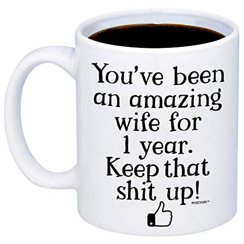 MyCozyCups 1 Year Anniversary Gift For Wife - You've Been An Amazing Wife Coffee Mug - Funny 11oz Novelty Cup For Partner, Couple, Wifey, Soulmate, Women, Her - 1st One Year Anniversary Surprise