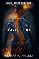 Will of Fire (The Acryen Series) (Volume 2)