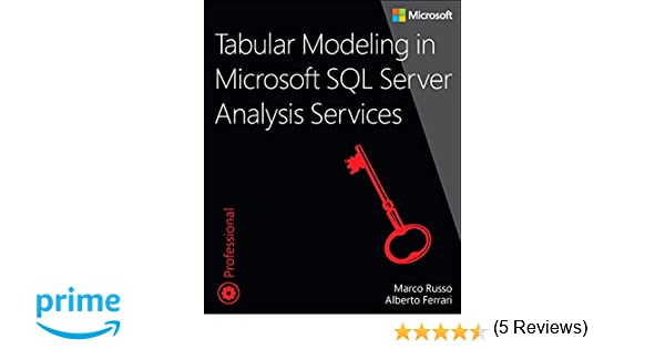 Tabular Modeling in Microsoft SQL Server Analysis Services 2nd Edition Developer Reference