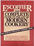 img - for Escoffier: The Complete Guide to Art of Modern Cookery book / textbook / text book