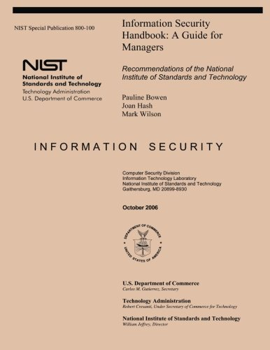Nist Special Publication 800 100  Information Security Handbook A Guide For Managers