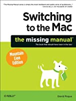 Switching to the Mac: The Missing Manual, Mountain Lion Edition Front Cover