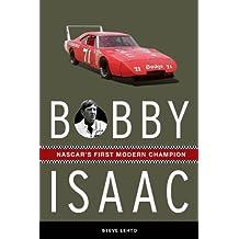 Bobby Isaac: NASCAR's First Modern Champion
