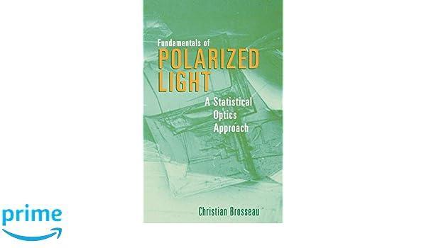 Fundamentals of Polarized Light: A Statistical Optics Approach