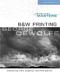 Digital Masters: B&W Printing