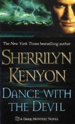 Dance with the Devil - Book #3 of the Dark-Hunter
