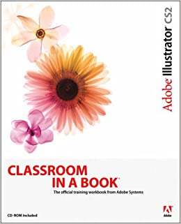 Adobe Illustrator CS2: Classroom in a Book
