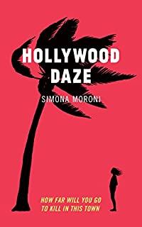 Hollywood Daze by Simona Moroni ebook deal