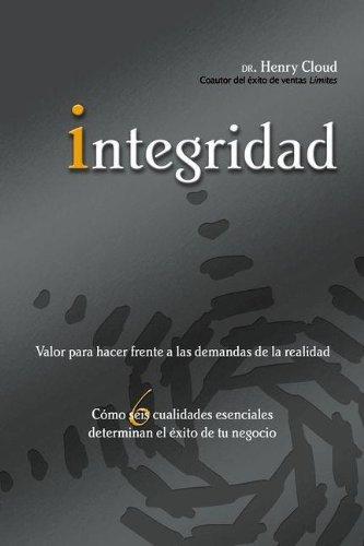 Pdf Bibles Integridad: Valor para hacer frente a las demandas de la realidad (Spanish Edition)