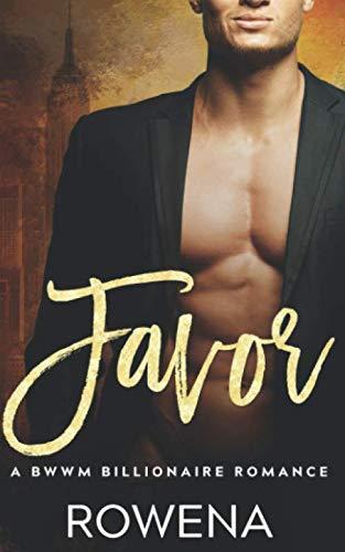 Favor: A BWWM Billionaire Romance (Alpha Second Chances) (Best Pregnancy Romance Novels)