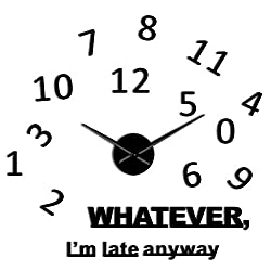 Fashion Nice Whatever I'm Late Anyway Inspirational Quote Wall Art Large Numbers DIY Wall Clock Living Room Gifts,Black,47 Inch