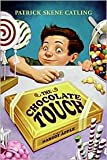 Chocolate Touch by Patrick Skene Catling, Margot Apple (Illustrator), Margo Apple (Illustrator)