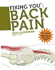 Fixing You: Back Pain: Self Treatment for Sciatica, Bulging and Herniated Discs, Stenosis, Degenerative Discs, and Other Diagnoses